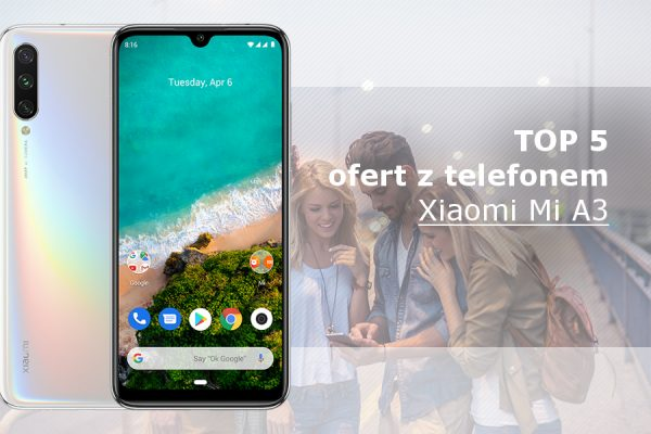 Xiaomi Mi A3 na abonament