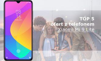 Xiaomi Mi 9 Lite – 5 najlepszych ofert komórkowych