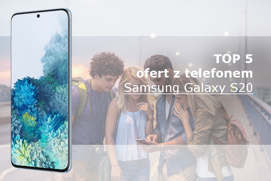 Samsung Galaxy S20 abonament