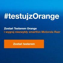Testuj z Orange i wygraj telefony Motorola