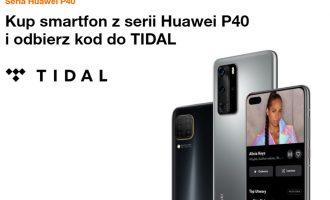 Kup telefon Huawei z serii P40 w Orange i odbierz kod do Tidal