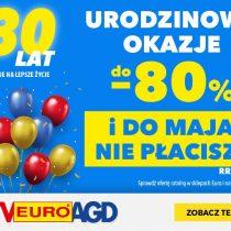 30 lat RTV EURO AGD – rabaty do -80%!