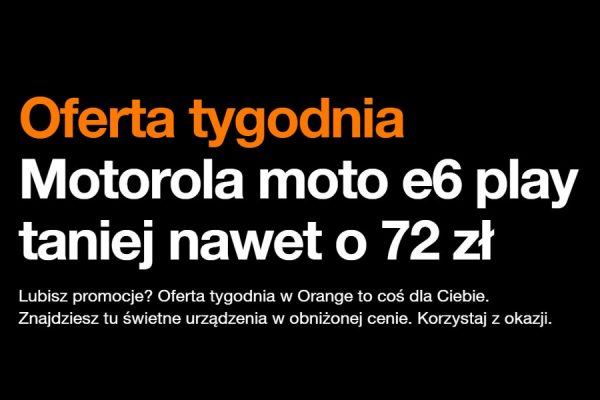 Motorola e6 play promocja