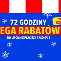 72 godziny mega rabatów w RTV EURO AGD!