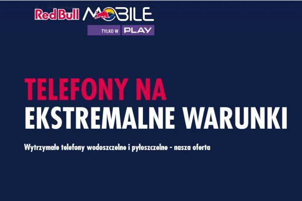 Red Bull Mobile wzmocnione telefony